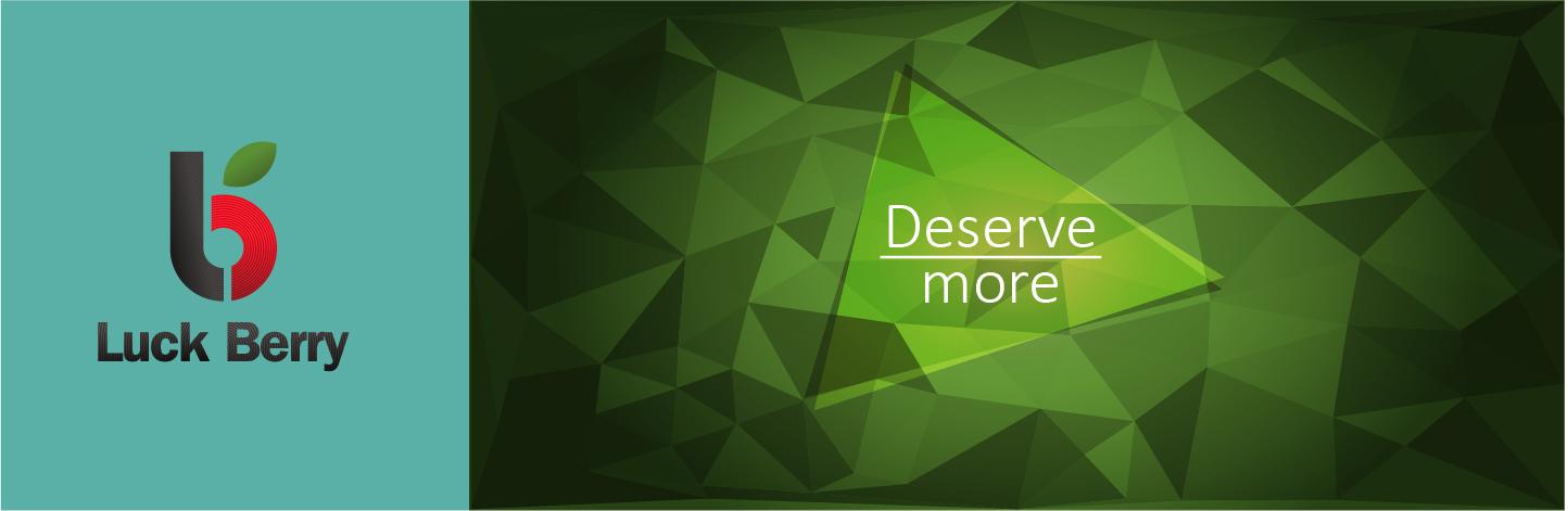 Deserve more